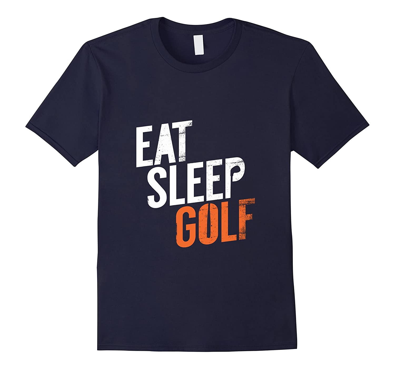 Golf Shirt - Eat Sleep Golf T-Shirt for Golf Fans Lovers-TH