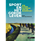 Sport en het goede leven