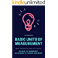 Basic Units of Measurement: 2000 Problems to Help you Convert Celsius to Fahrenheit, Kilograms to Pounds, and More…