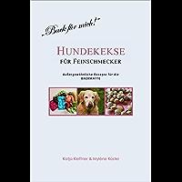 Hundekekse für Feinschmecker: Außergewöhnliche Rezepte für die BACKMATTE