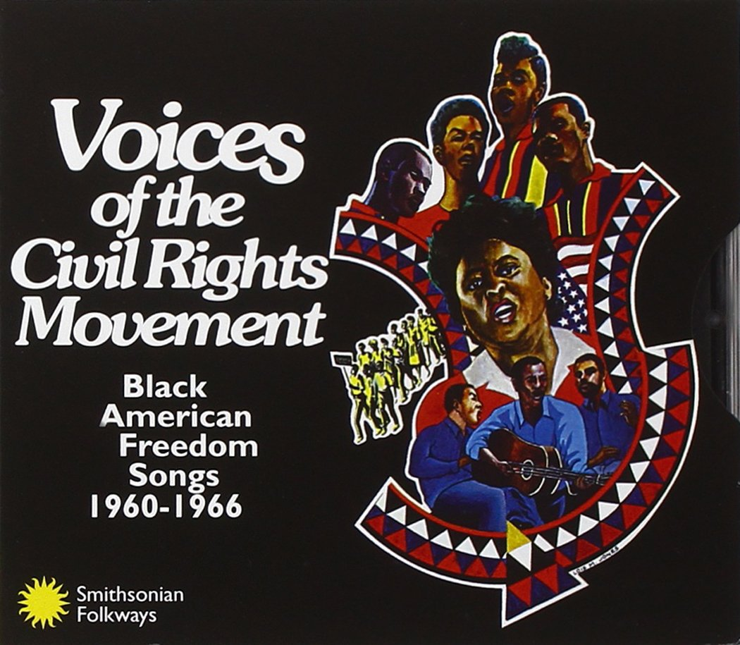 Voices Of The Civil Rights Movement: Black American Freedom Songs 1960-1966 by VOICES OF THE CIVIL