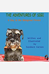 THE ADVENTURES OF SIGI-A Day In The Mangrove Forest Kindle Edition