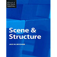 Elements of Fiction Writing - Scene & Structure (English Edition)