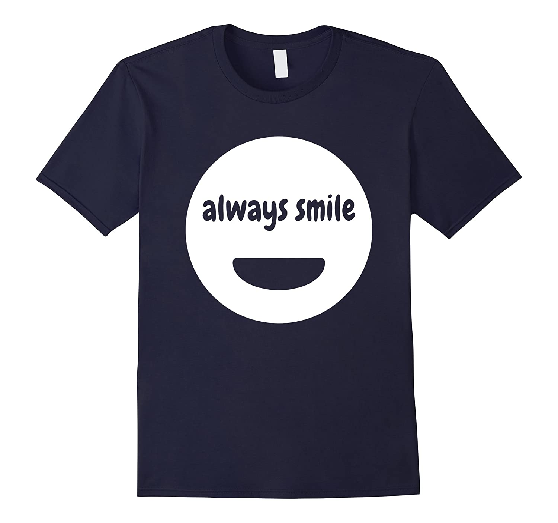Always Smile More Trendy Smiley T-shirt-TD
