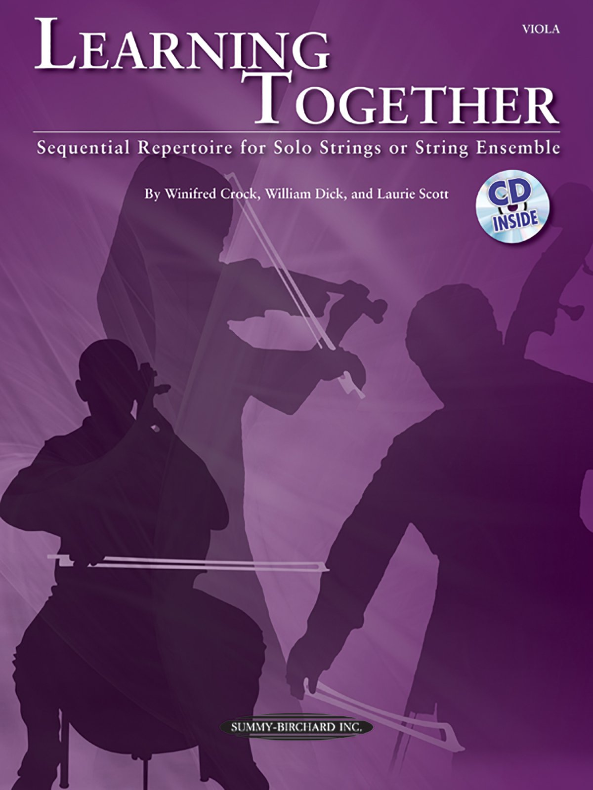 Learning Together: Sequential Repertoire for Solo Strings or String Ensemble (Viola), Book & CD