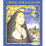 Caring for a Colony: The Story of Jeanne Mance (Stories of Canada Book 8)