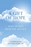 Gift of Hope: Daily Words from the Silence