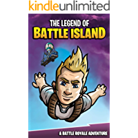 The Legend of Battle Island: A Battle Royale Adventure (English Edition)