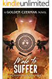Made to Suffer (Journeyman Book 3)