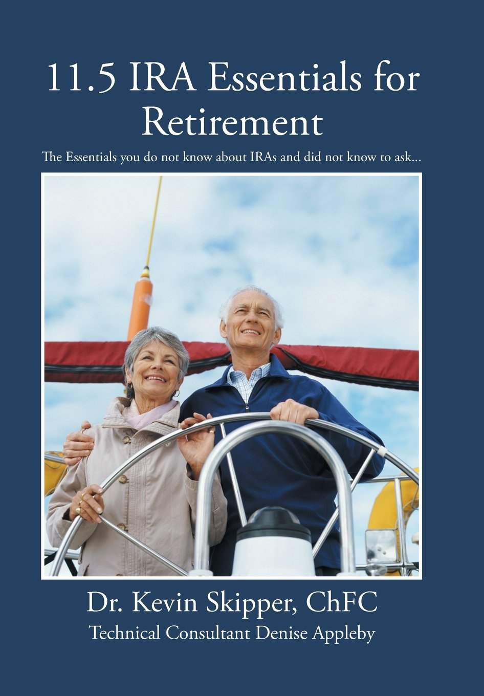 Read Online 11.5 IRA Essentials for Retirement: The Essentials you do not know about IRAs and did not know to ask... pdf