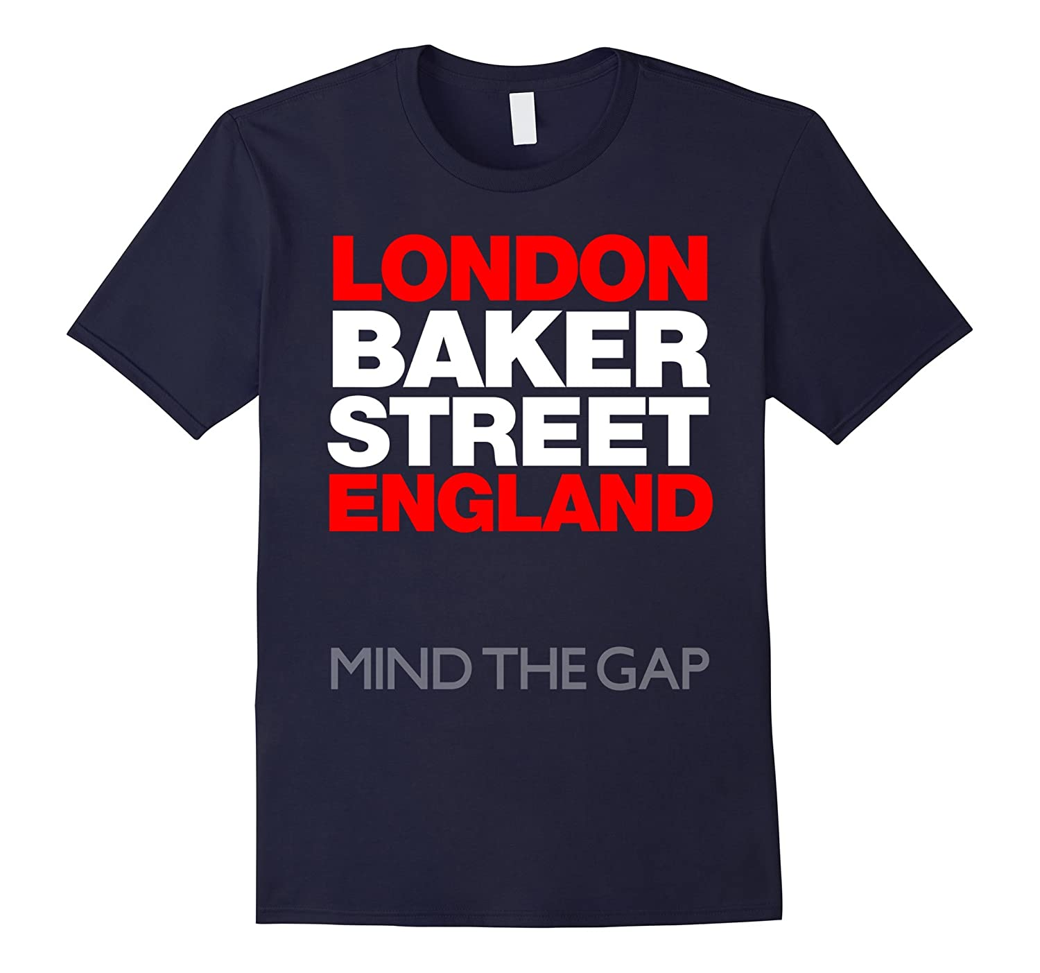 Baker Street London England Mind The Gap Travel T-Shirt-CD