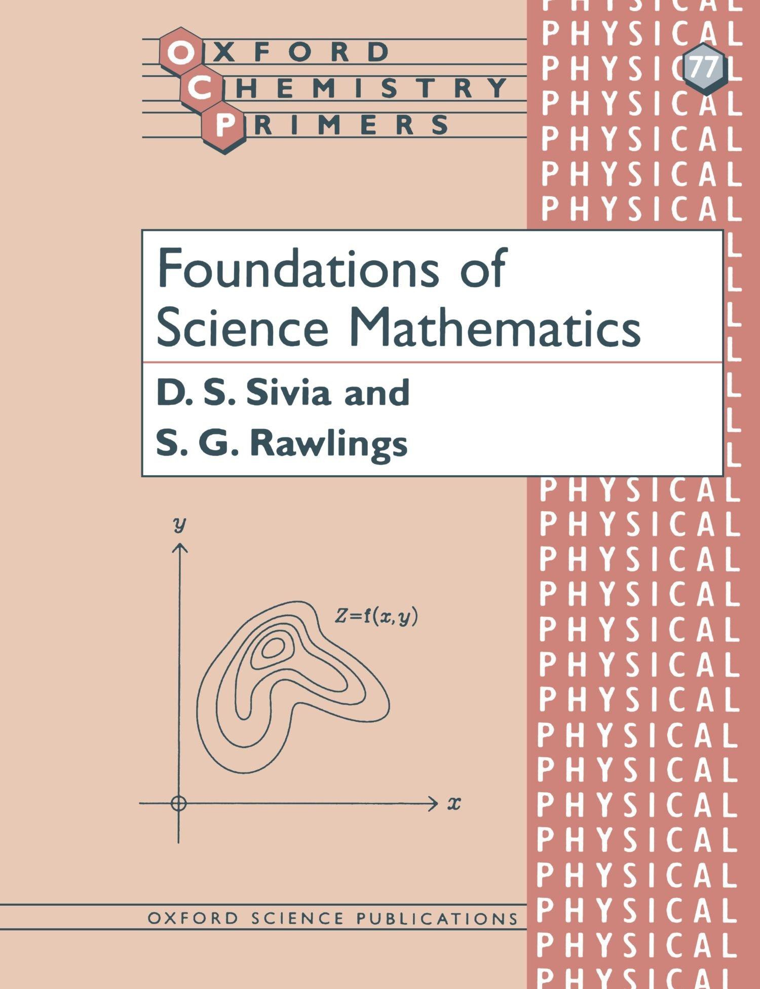 Foundations Of Science Mathematics (Oxford Chemistry Primers, 77)