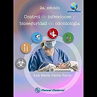 Control de infecciones y bioseguridad en odontología