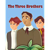 Story Of About The Three Brothers | S298 | A Bedtime Story Picture Book for Kids: English Fairy Tales (English Edition)