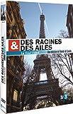Des Racines et des Ailes : La Tour Eiffel