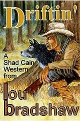 Driftin' (Shad Cain Book 3) Kindle Edition
