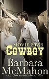 Movie Star Cowboy (Cowboy Hero Book 9)