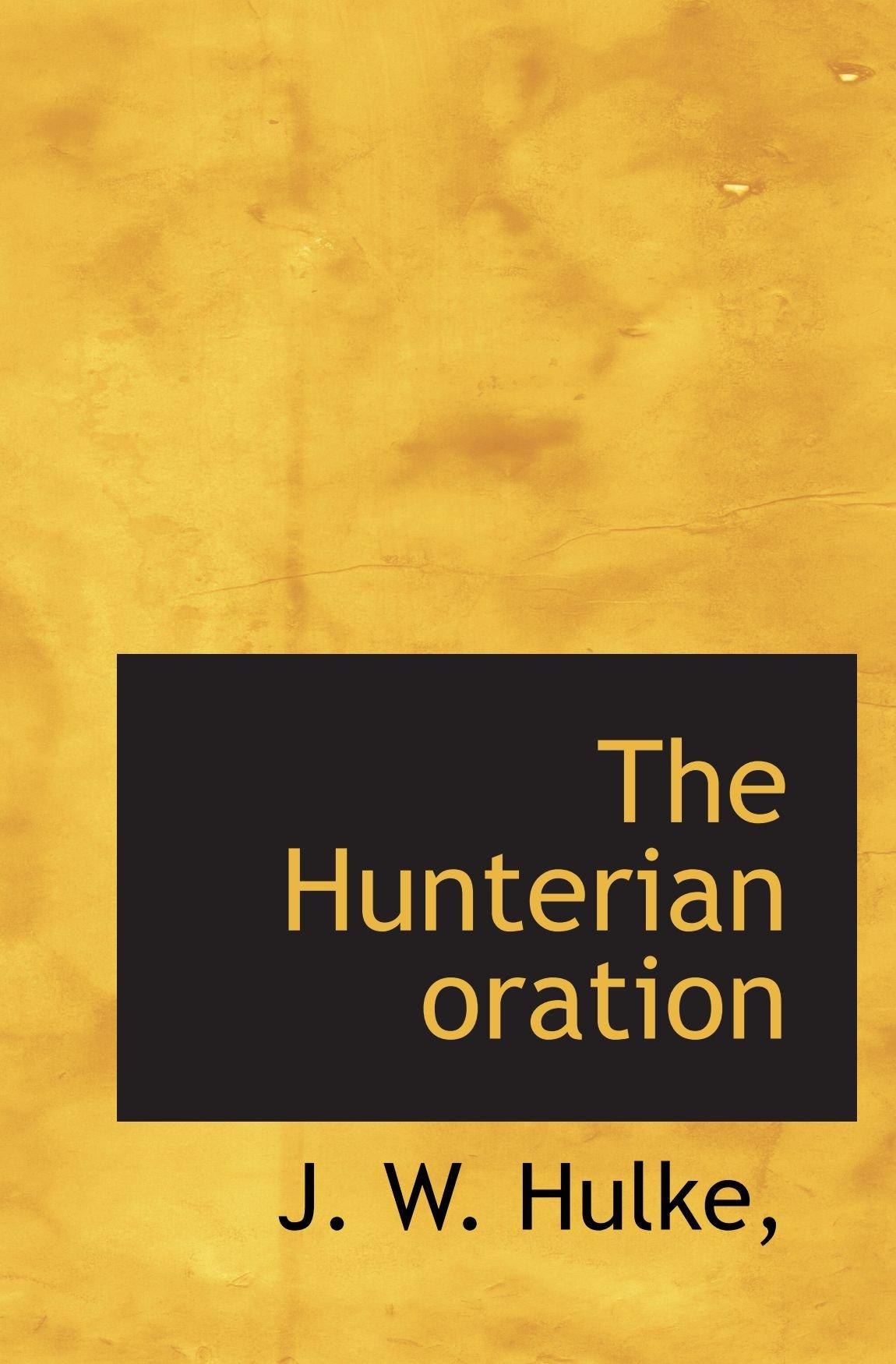 Download The Hunterian oration pdf epub