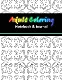 Adult Coloring Notebook & Journal: 2nd Edition