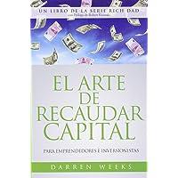 El Arte de Recaudar Capital