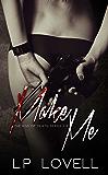 Make Me: A dark mafia prequel (Kiss of Death Book 0)
