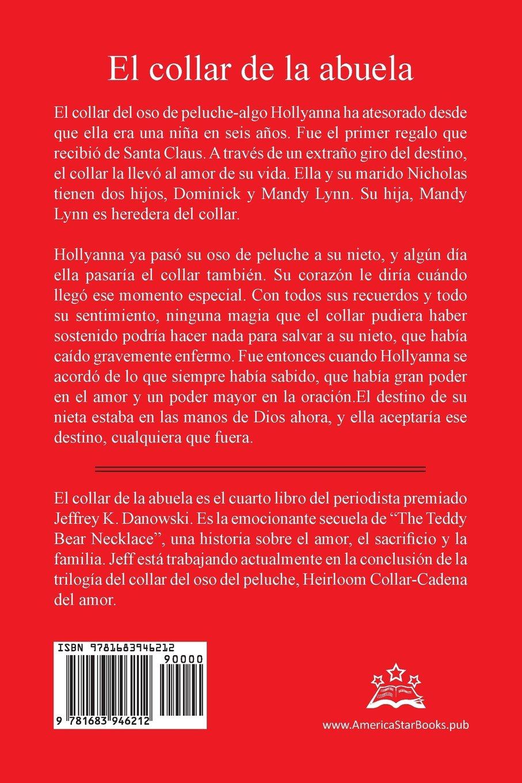 Amazon.com: El collar de la abuela (Spanish) (Spanish Edition) (9781683946212): Jeffrey K. Danowski: Books
