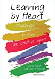 Learning by Heart: Teachings to Free the Creative