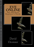 EVE Online The Ultimate Beginner's Guide