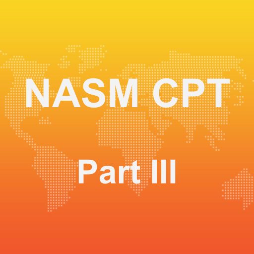 Iii Flash Card (NASM CPT PART III Flashcards)