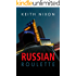 Russian Roulette: The no. 1 thriller... (Konstantin)