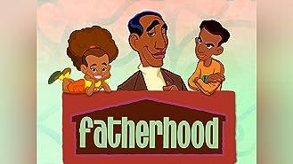Fatherhood Season 1