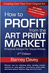 How to Profit from the Art Print Market Kindle Edition