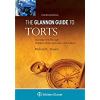 The Glannon Guide to Torts: Learning Torts Through Multiple-Choice Questions and Analysis (Glannon Guides)