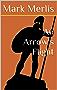 An Arrow's Flight (English Edition)
