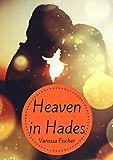 Heaven in Hades