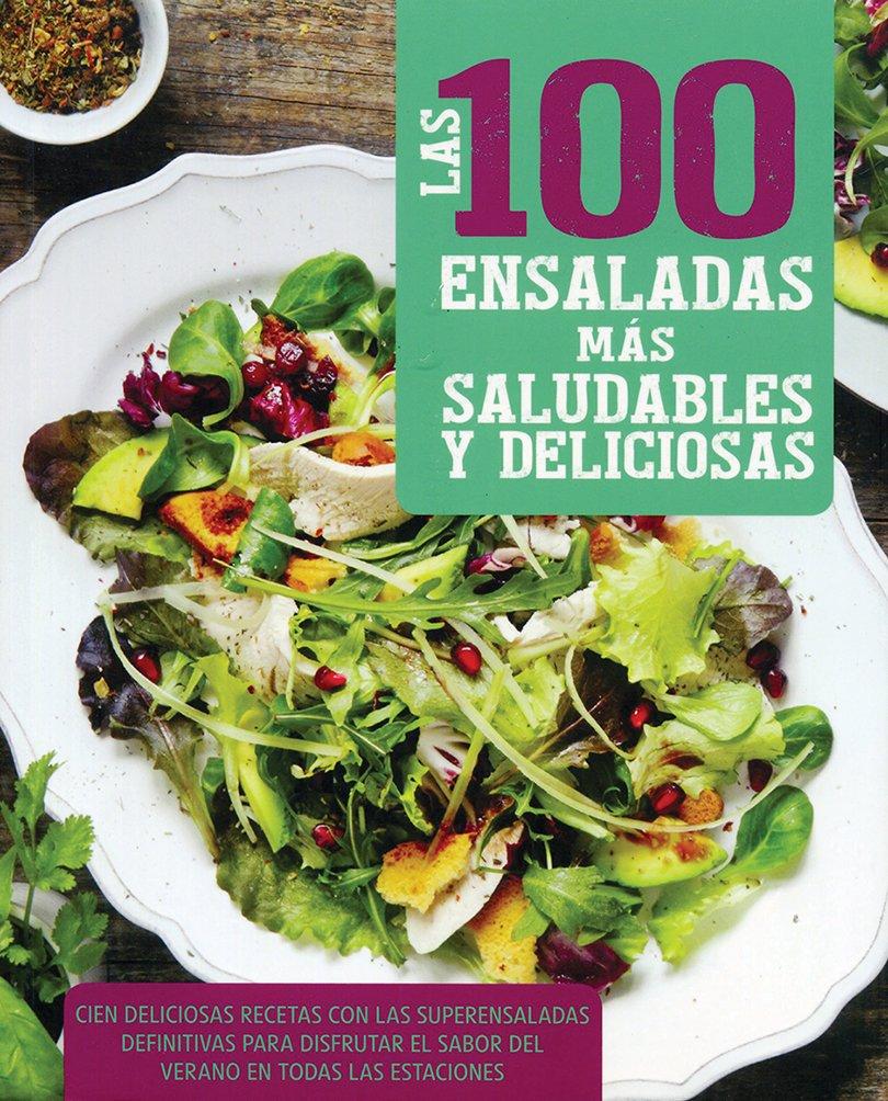Download 100 ensaladas más saludables y exquisitas pdf epub
