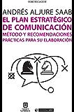 El plan estratégico de comunicación (Manuales)
