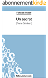 Un secret de Philippe Grimbert (Fiche de lecture): Analyse complète de l'oeuvre