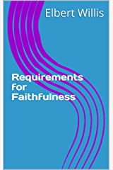 Requirements for Faithfulness
