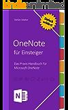 OneNote für Einsteiger: Praxis-Handbuch für Microsoft OneNote