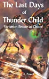 The Last Days of Thunder Child: Victorian Britain in chaos! (Martian Invasion of Victorian Britain)