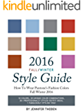 2016 Fall/Winter Style Guide: How To Wear Pantone's Fashion Colors Fall Winter 2016