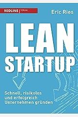 Lean Startup: Schnell, risikolos und erfolgreich Unternehmen gründen (German Edition) Edición Kindle