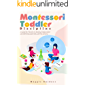 Montessori Toddler Discipline: A Guide for Parents to Raising Independent and Well-Educated Kids with No-Drama (English…
