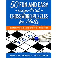 50 FUN & EASY CROSSWORD PUZZLES FOR ADULTS: ENTERTAINING AND EASY ON THE EYES