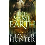This Same Earth (Elemental Mysteries Book 2)