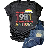 40th Birthday Gifts T Shirts Women 1981 Birthday Shirts 40 Years of Being Awesome Vintage 1981 Birthday Party Shirt Tops