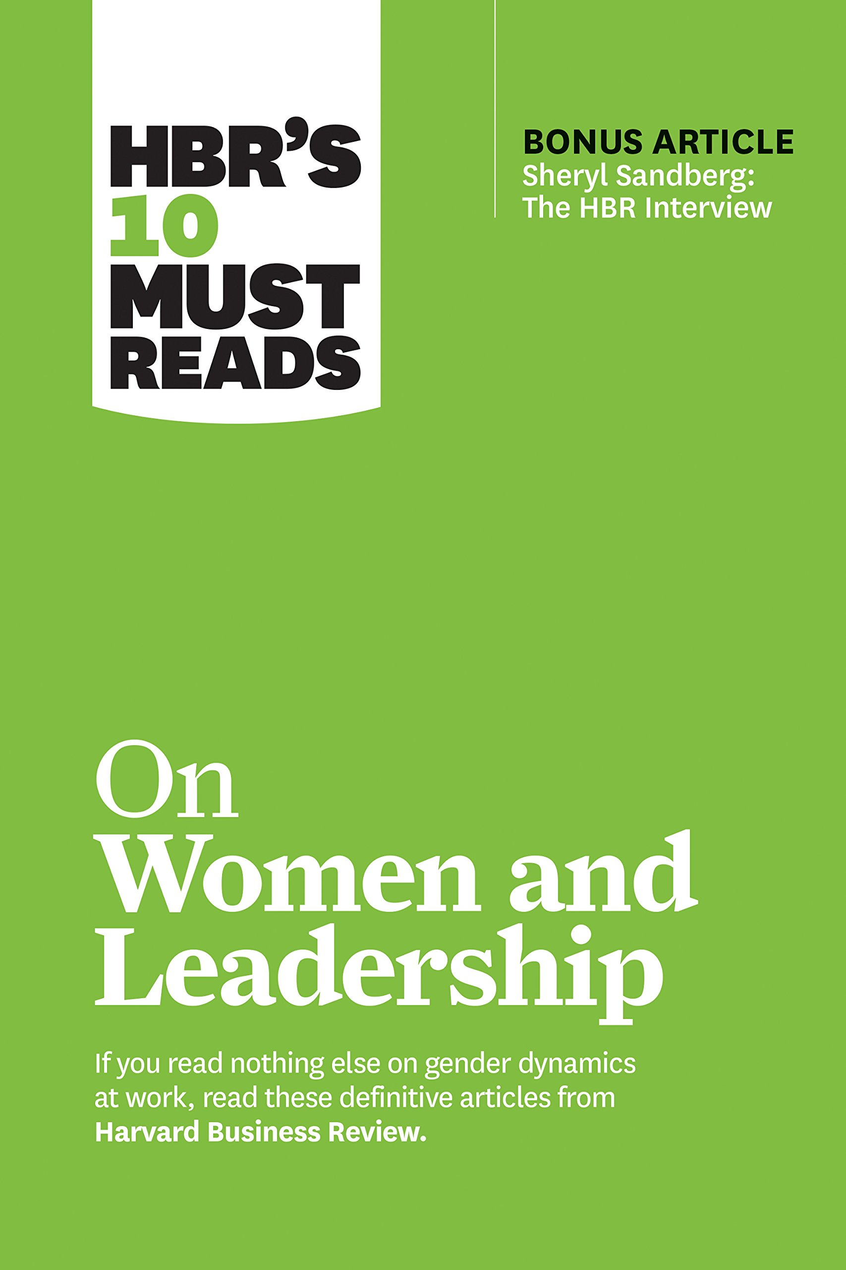 HBR's 10 Must Reads on Women and Leadership (with bonus