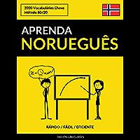 Aprenda Norueguês - Rápido / Fácil / Eficiente: 2000 Vocabulários Chave