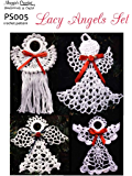Crochet Pattern Lacy Angels PS005-R